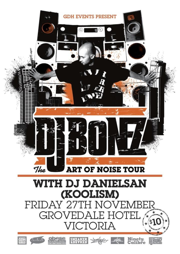 DJ BOnez art of noise up tour allaussie hip hop