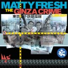 Matty Fresh ginza crime library allaussie hip hop
