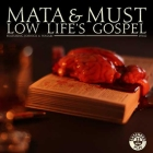 mata & Must Low Lifes Gospel allaussie hiphop