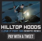 Hilltop Hoods Pay with a tweet