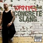 Tornts_concrete slang