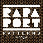 Rapaport - Patterns Mixtape