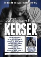 Kerser No Rest For The Sickest tour