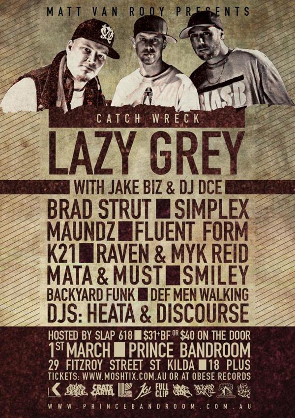 Catch wreck Lazy Gray