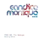 Candice monique free me mixtape