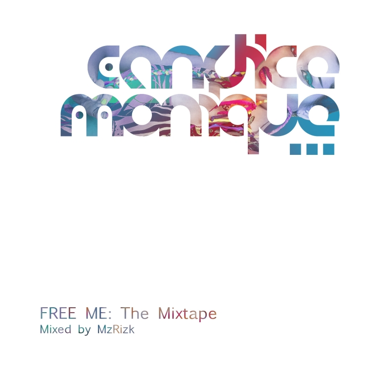 Candice monique free me mixtape