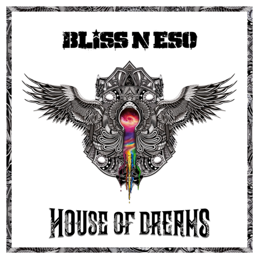 bliss n eso house of dreams