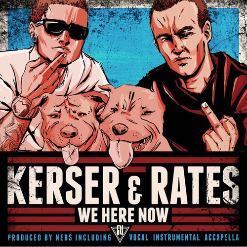 Kerser Rates We Here Now
