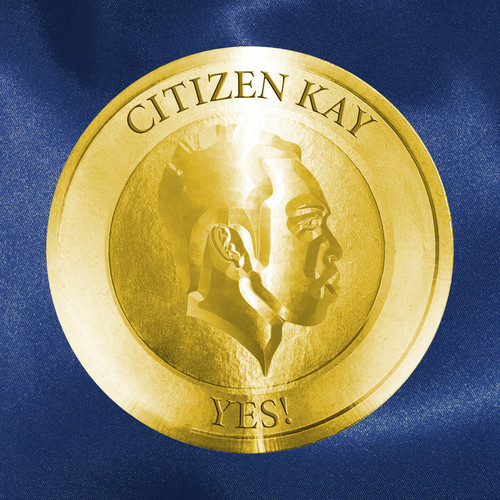 citizen Kay Yes!