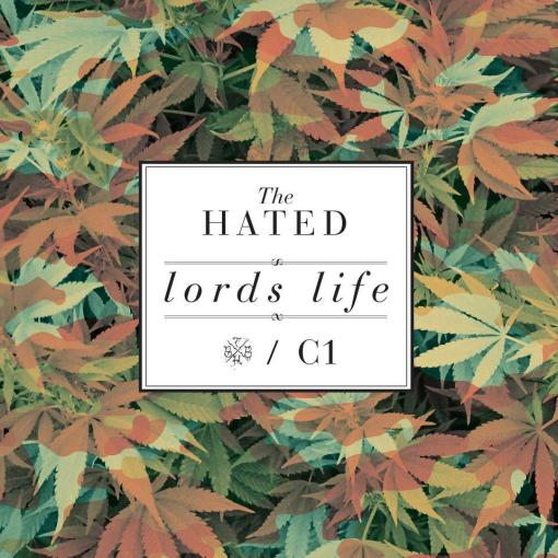 The Hated - Lords Life