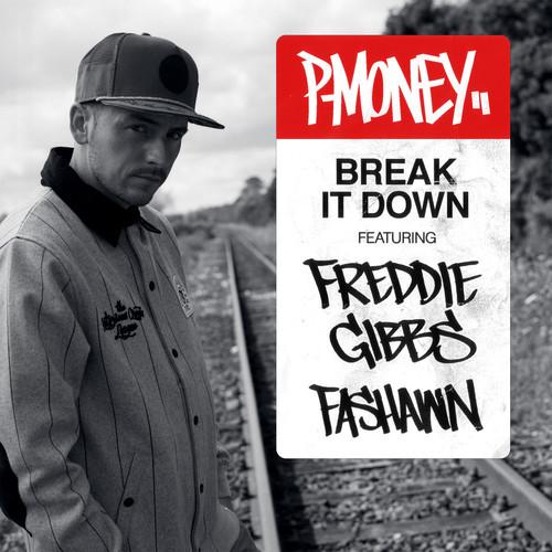 P Money Break It Down