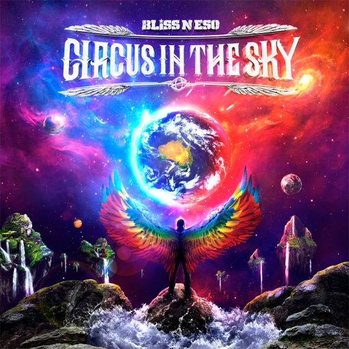 Bliss N Eso Circus In the Sky album cover