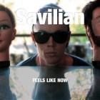 savilian feels like now