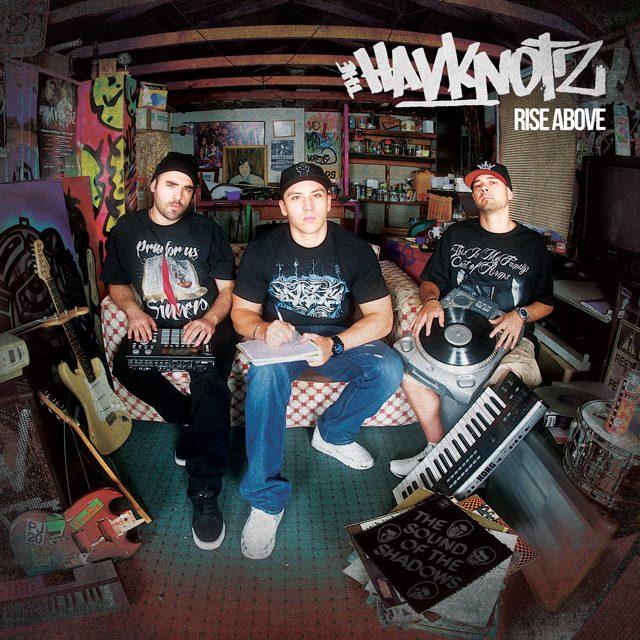 The Havknotz Rise Above