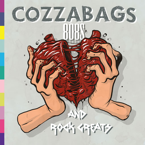 COZZABAGS-808s-and-Rock-Greats-Cover