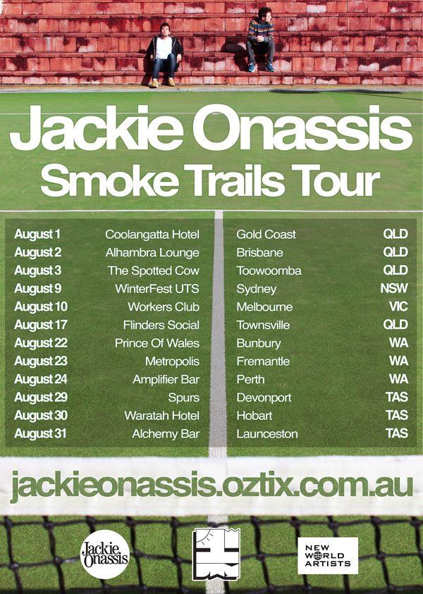 Jackie Onassis Smoke Trails Tour
