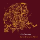 life moves benny diction & Able8