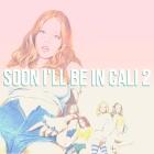 allday soon Ill be in cali 2