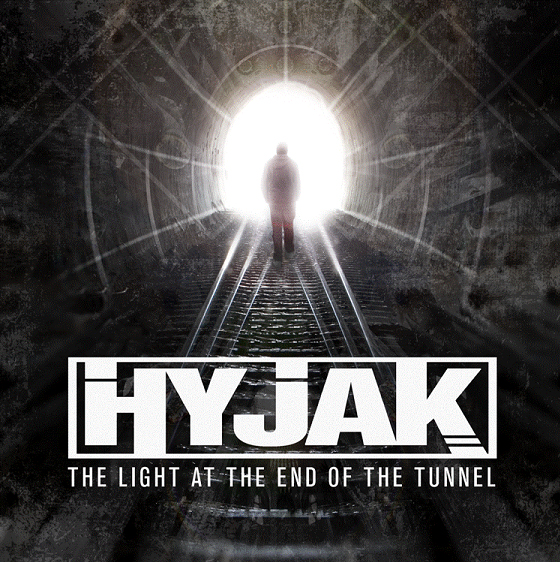 Hyjak The Light at the End of the Tunnel Arwork_zps375159af
