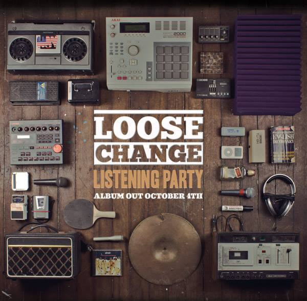 Loose Change Listening Party