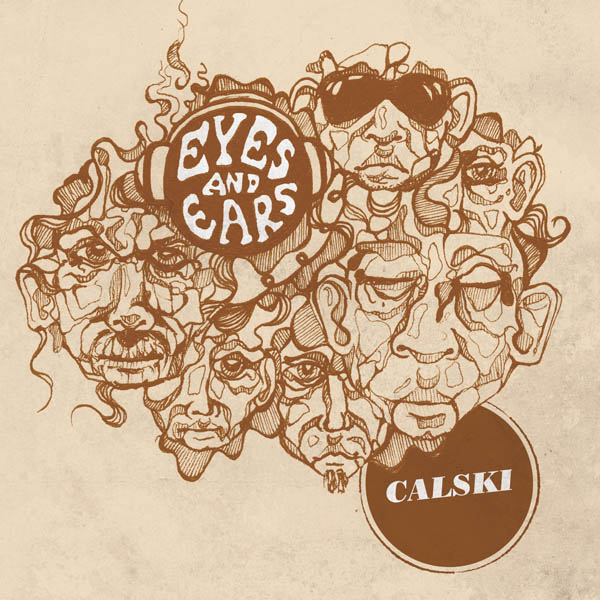 Calski---Eyes-and-Ears-digital-cover-600_zpse14682f1