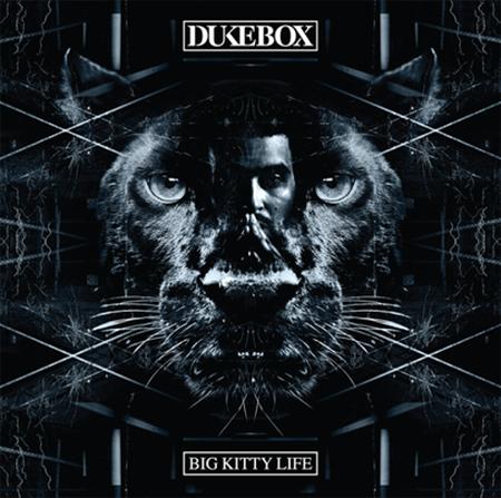 DukeBox Bailey – Big Kitty Life