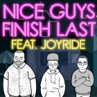 nice guys finish last feat. joyride