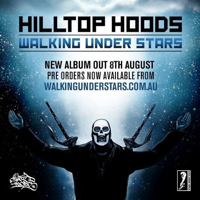hilltop hoods walking under stars