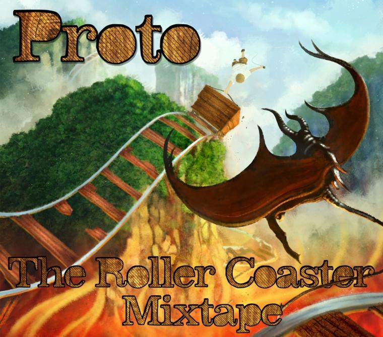 proto roller coaster mixtape