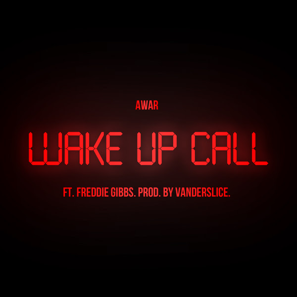 wake up call awar freddie gibbs