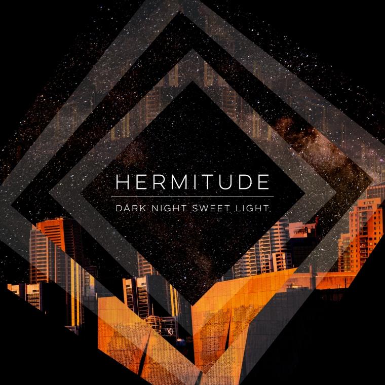 ACE118_Hermitude_DarkNightSweetLight_1500px